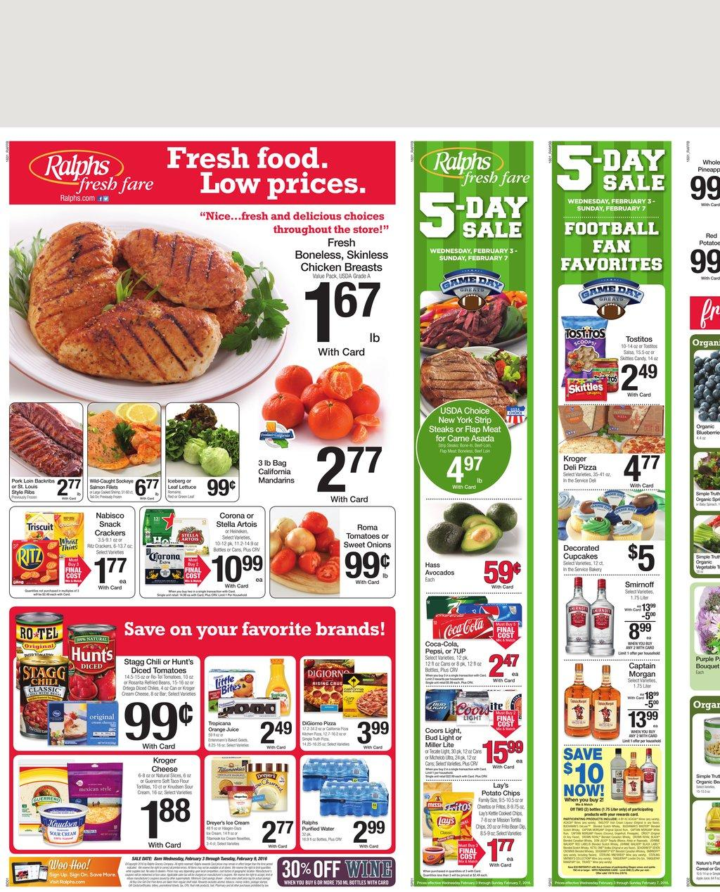 Browse the Ralphs Weekly Ad & Sales. Don't miss this week Ralphs Ad, bakery sale, organic deals, the latest weekly circular prices, and current grocery savings.